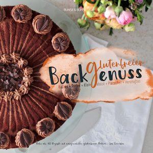 glutenfreier Backgenuss, Backbuch, glutenfrei, Annette Bunse, Marek Bunse
